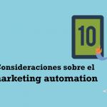 consideraciones sobre el marketing automation