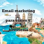 email marketing para viajes y hosteleria