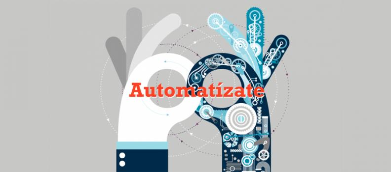 Automatízate: ideas de marketing automation para mejorar tus procesos