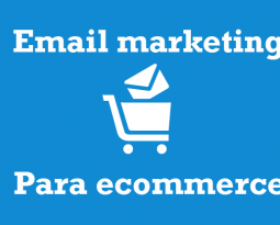 Email marketing para comercio electrónico