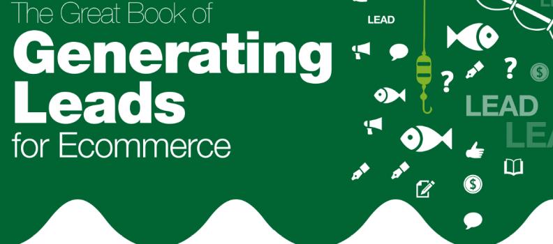 Cómo generar leads para ecommerce