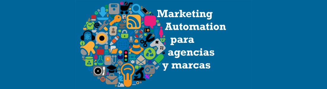 Marketing automation para agencias y marcas
