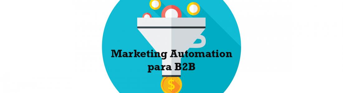 Por qué es crítico el marketing automation en la empresa moderna