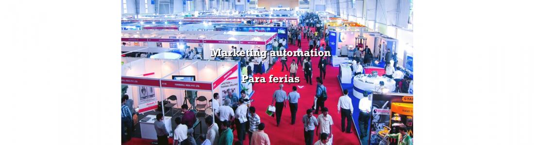Marketing automation para ferias