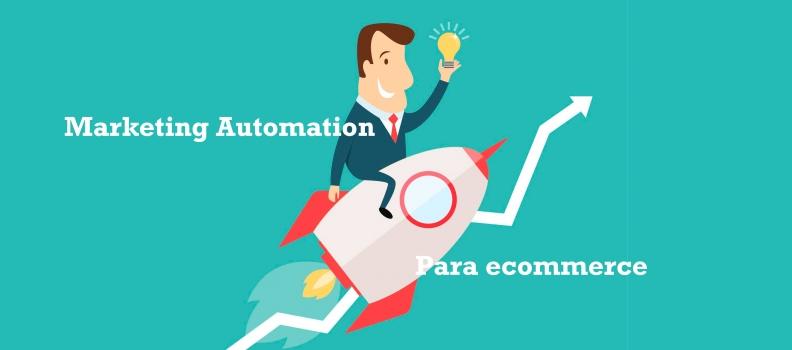 Marketing Automation para ecommerce