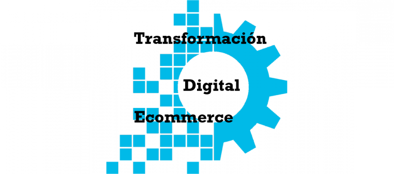 La transformación digital en el ecommerce