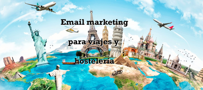 Email marketing para viajes y hostelería