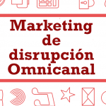 marketing disrupcion omnicanal