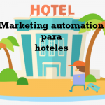 Los beneficios del marketing automation para hoteles