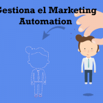 Planeando la gestión del marketing automation