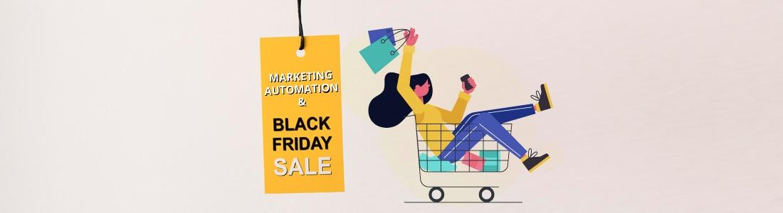 Como Puede ayudarte el Marketing Automation en tus campañas de Black Friday
