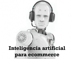 Inteligencia artificial para ecommerce