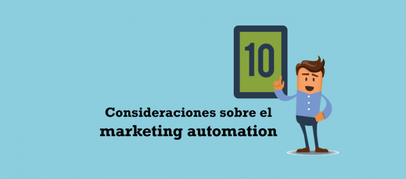 Consideraciones sobre el marketing automation