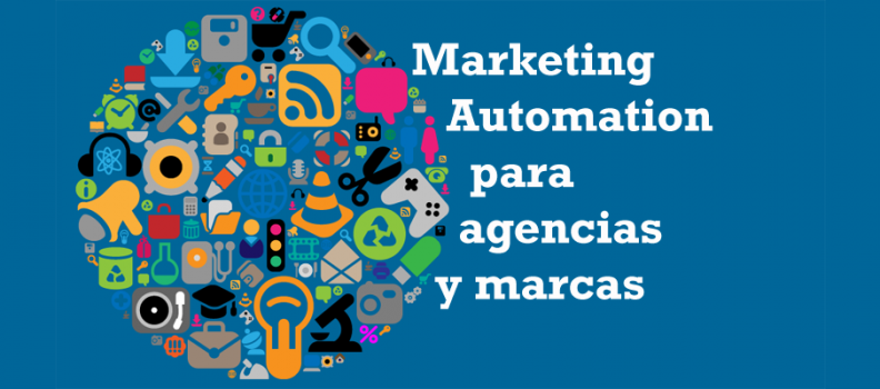 Marketing automation para agencias y marcas