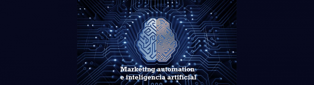 Marketing automation y la inteligencia artificial