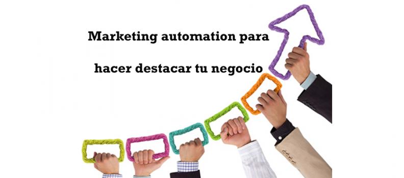 No pases desapercibido utiliza el marketing automation
