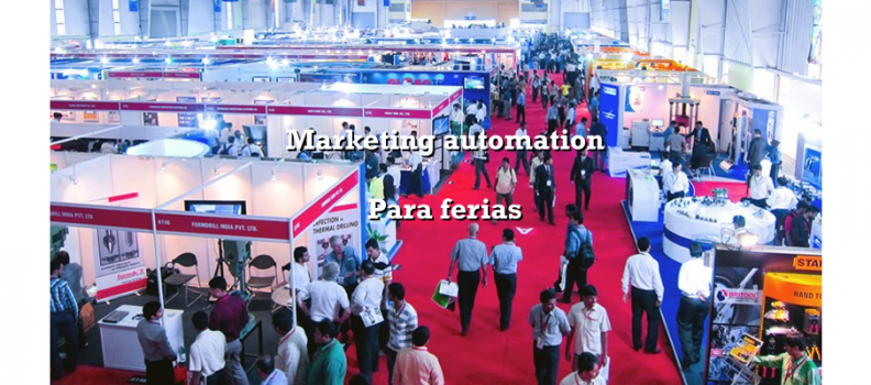 Marketing automation para ferias