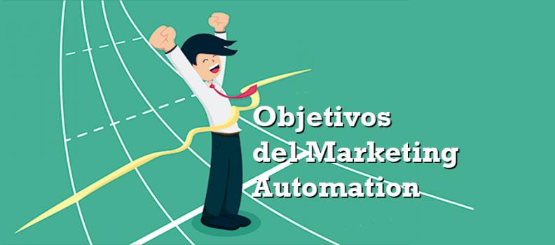 ¿Cuáles son los objetivos del marketing automation?