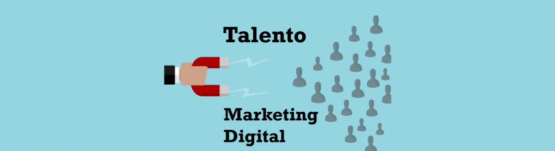Talento en el marketing digital