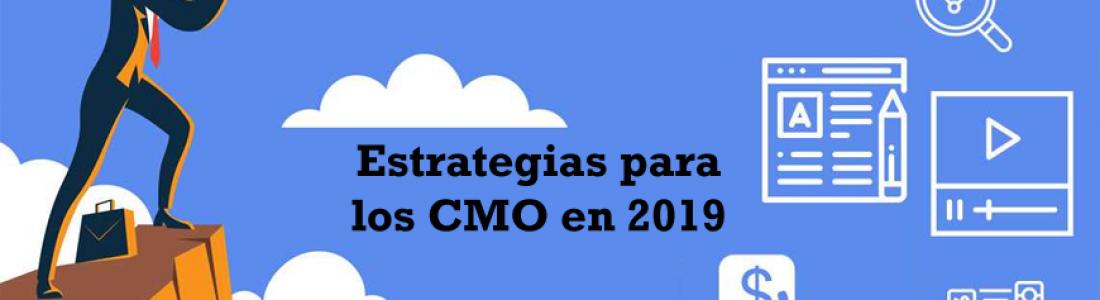 Estrategias críticas para los CMO en 2019