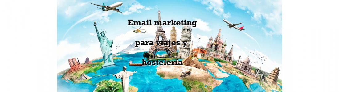 Email marketing para viajes y hostelería